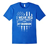 Wear Red Every Friday For My Grandson Military Shirts Royal Blue