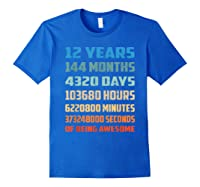 12th Birthday Gift 12 Years Old Being Awesome Shirts Royal Blue