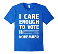 Midterm Election T Shirts I Care Enough To Vote In November Royal Blue