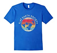 Flat Earth Society T-shirt   Conspiracy Theory Model Gift Royal Blue