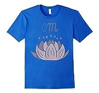 Lotus Flower Meditation Mantra Om In Lavender Pinks Shirts Royal Blue