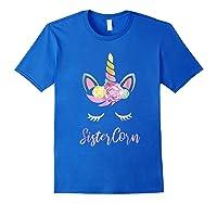 Sistercorn Unicorn Lovers Birthday Gift For Sister Shirts Royal Blue
