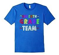 Seventh 7th Grade Team Squad Last Day Of School T Shirt Gift Royal Blue