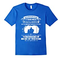 God Blessed Me With An Angel My Freaking Awesome Daughter Shirts Royal Blue