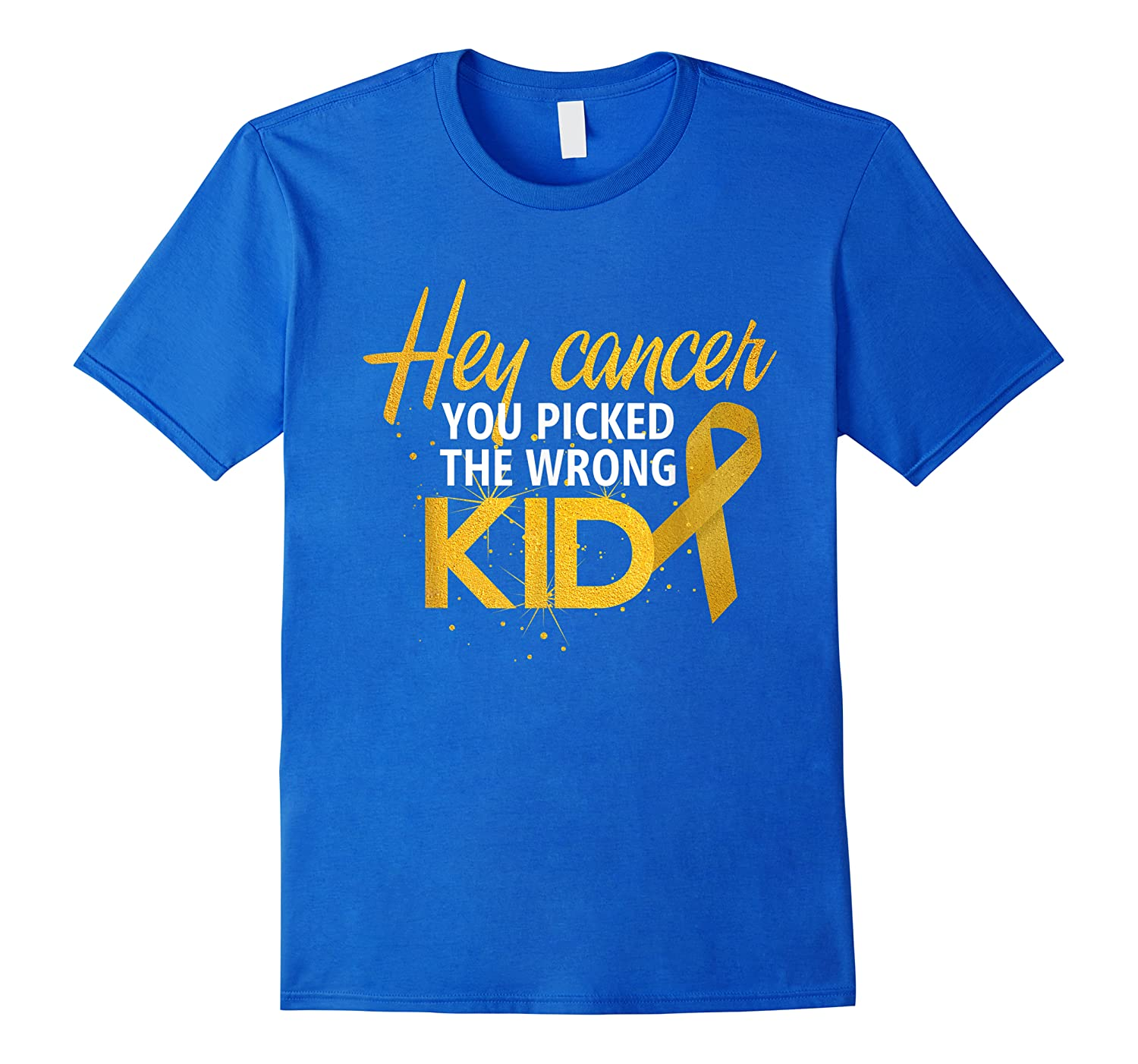 Hey Cancer You Picked The Wrong Kid  Childhood Cancer Shirts