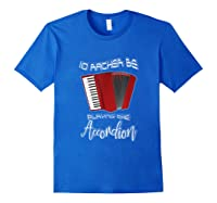 I'd Rather Be Playing The Accordion Music Keyboard T Shirt Royal Blue