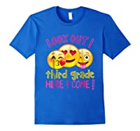 Look Out Third Grade Here I Come Shirt Royal Blue