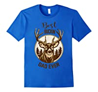 S Best Buckin' Dad Ever Vintage T-shirt Gift For Father Day T-shirt Royal Blue