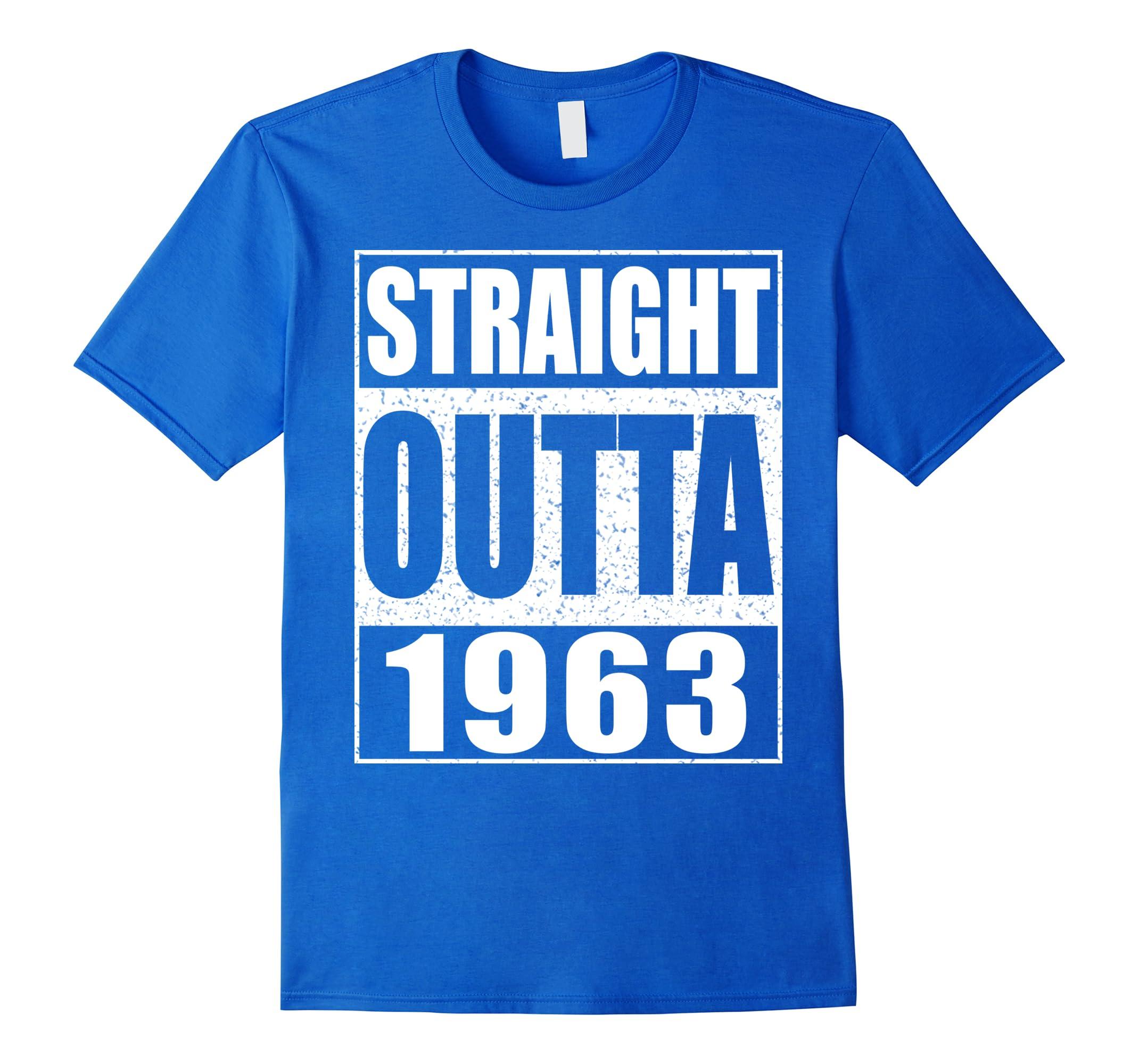 Straight Outta 1963 T-Shirt Funny 55th Birthday Gift Shirt-RT
