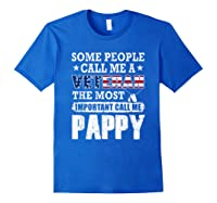 S Some People Call Me A Veteran Pappy Tshirt Fathers Day Royal Blue