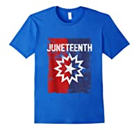Junenth Black American African History Freedom Day Shirts Royal Blue