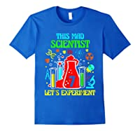 This Mad Scientist Is 7th Let's Experit 2012 Bday Shirts Royal Blue