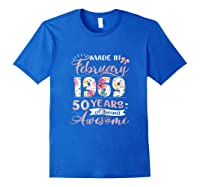 Made In February 1969 T Shirt 50 Years Of Being Awesome Royal Blue