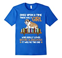 There Was A Girl Loved Book And Bulldogs Tshirt Gifts Royal Blue