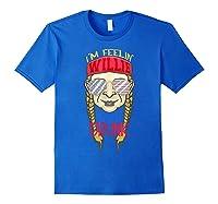 I'm Feeling Willie Friggin Drunk Flag July 4th Funny Shirts Royal Blue