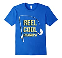 Reel Cool Dad Funny Fishing Fathers Day Gift Shirts Royal Blue