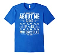 A Short Poem About Me Gun Motorcycles The End Shirts Royal Blue