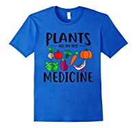 Plants Are Best Medicine, Vegan, Vegetarian Shirts Royal Blue