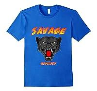 Savage T Shirt Wild Black Panther Focused Royal Blue