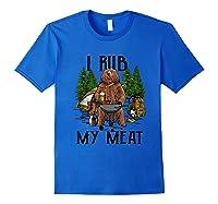 Rub My Meat Camping Bbq Bear Shirts Royal Blue