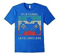 High School Graduation Shirt Level Complete Video Gamer Gift Royal Blue