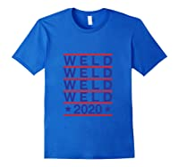Weld 2020 Usa Republican Party Campaign President Election Shirts Royal Blue