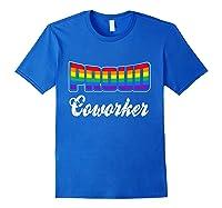Proud Coworker Gay Pride Month Lgbtq Shirts Royal Blue
