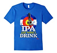 Lot When I Drink Colorado Craft Beer Gift Shirts Royal Blue