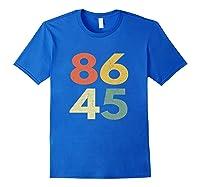 86 45 Tshirt Vintage Retro Anti Trump Royal Blue