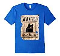 Funny Wanted Science Schrodinger's Cat Dead Or Alive Tshirts Royal Blue
