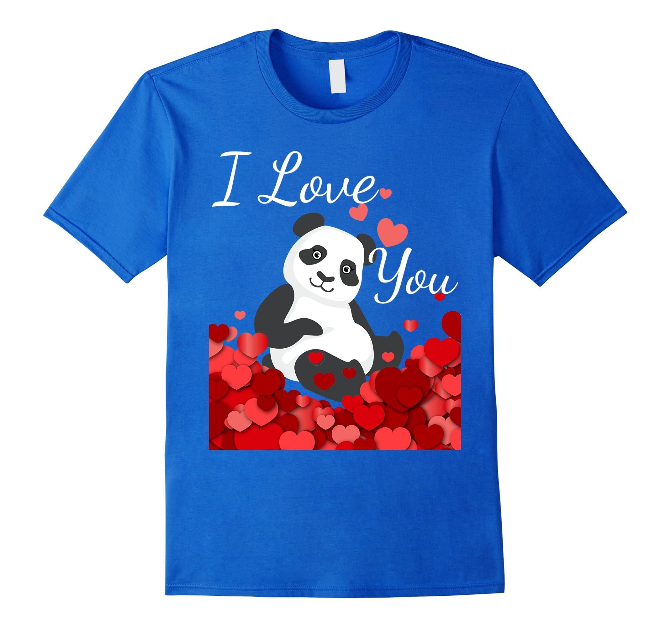 I Love You Cute Panda Valentine S Day T Shirt Ah My Shirt One