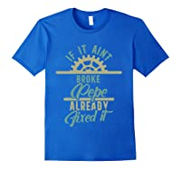 If It Ain't Broke Pepe Already Fixed It Father's Day T-shirt Royal Blue