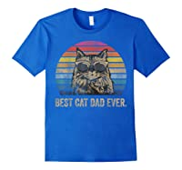 Best Cat Dad Ever Papa Birthday Father's Day Gift Shirts Royal Blue