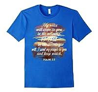 Christian Prayer Bible Verse Psalms 5 3 Quote T Shirt Royal Blue