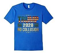Trump 2020 No Collusion Shirts Royal Blue