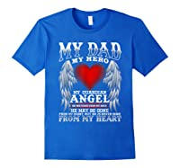 My Dad, My Hero, My Guardian Angel Father's Day Shirts Royal Blue
