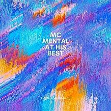 MC Mental at His Best [Explicit]