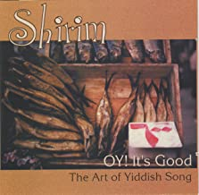 Oy! It's Good: The Art of Yiddish Song