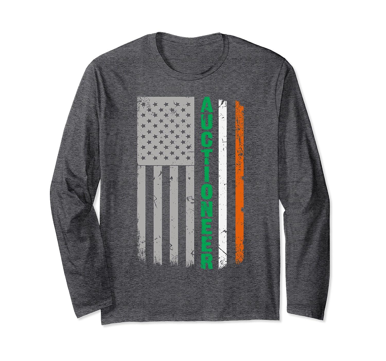 Auctioneer Irish American Flag St. Patrick's Day Men Women Long Sleeve T-Shirt-Awarplus