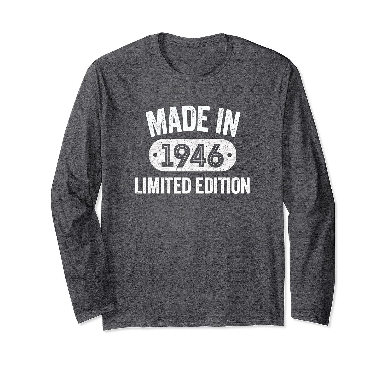 Made In 1946 74th Birthday Gifts Tee Long Sleeve T-Shirt-Yolotee