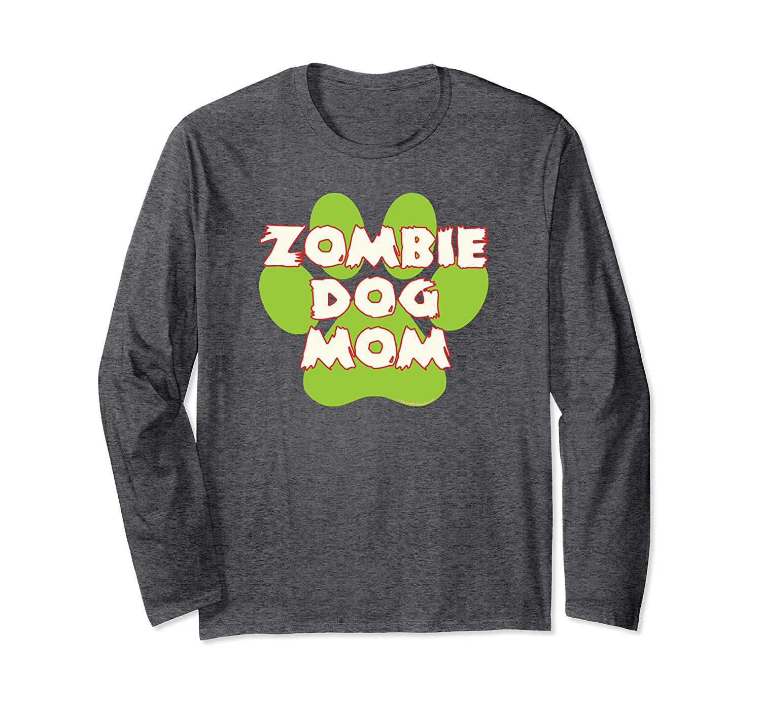 Zombie Dog Mom Funny Halloween Ghoul Green Paw Print Long Sleeve T-Shirt