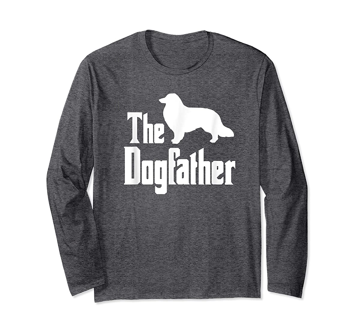 The Dogfather - funny Rough Collie T-Shirt, funny dog gift-Long Sleeve-Dark Heather