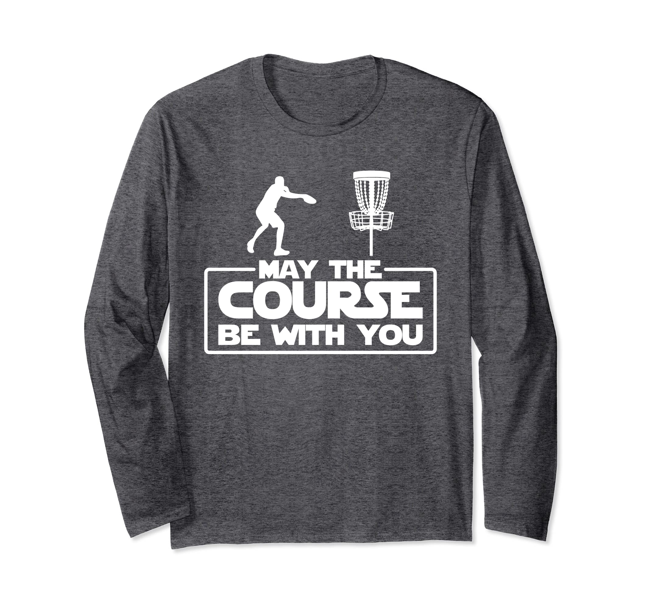 b5d25fff Amazon.com: Cool May The Course Be With You T-Shirt For Frolf Players:  Clothing