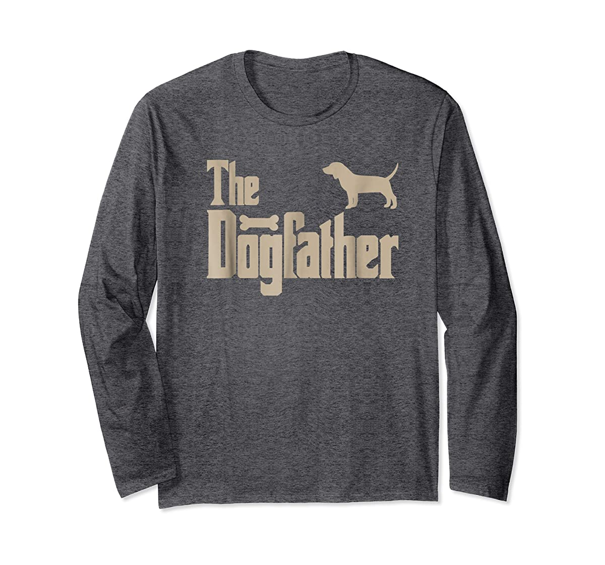 """Mens Beagle Dog Lovers Gifts """"The Dogfather"""" Men Tee Shirts-Long Sleeve-Dark Heather"""