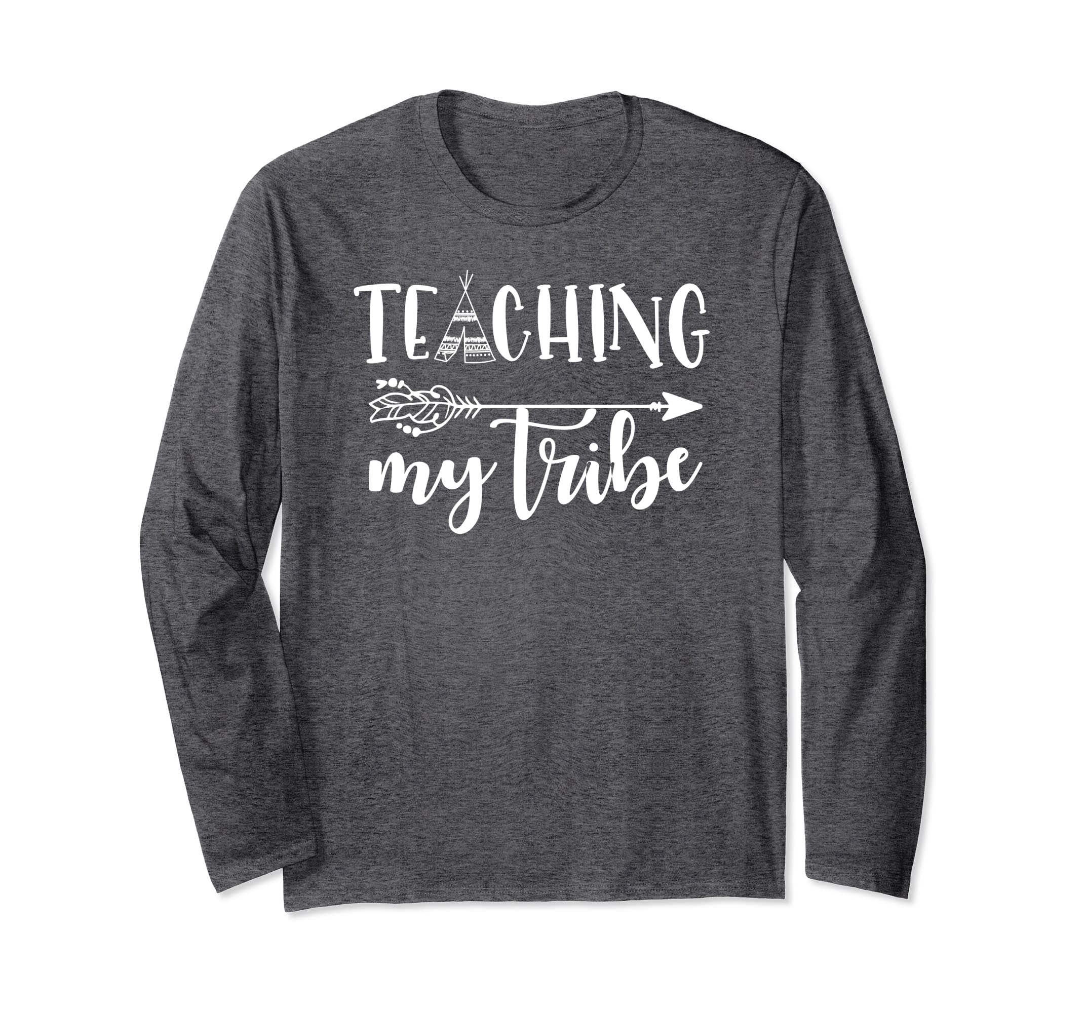 Teaching My Tribe Long T-Shirt for Teachers Day Gift Shirt-mt