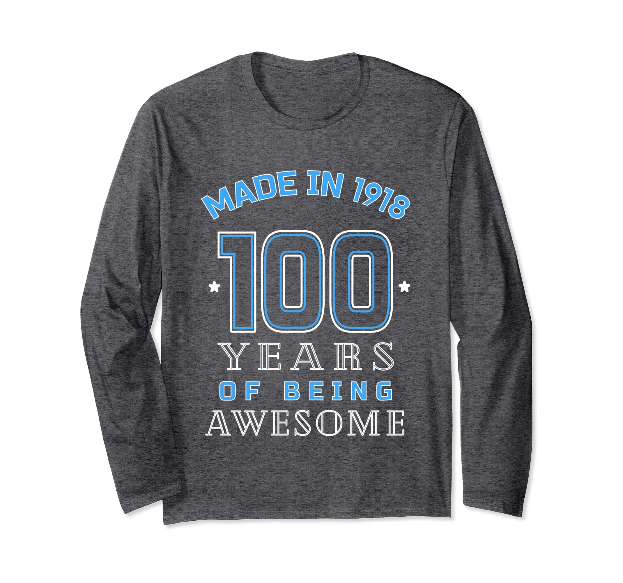 Made In 1918 Years of Awesome LongSleeve 100h Birthday Gift-mt
