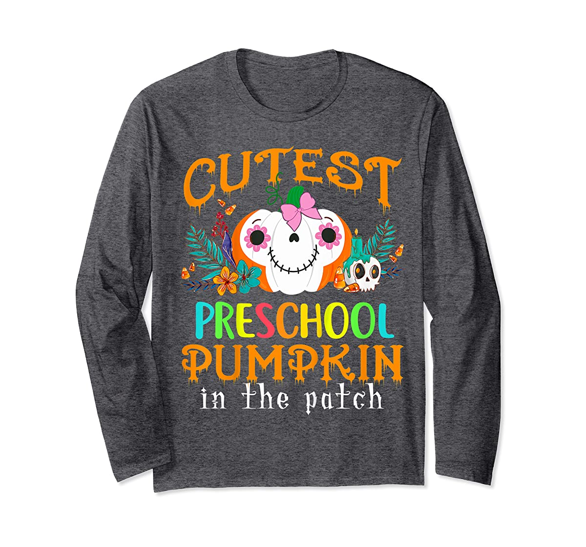Kids Cutest Preschool Pumpkin In The Patch Halloween Costume Girl T-Shirt-Long Sleeve-Dark Heather