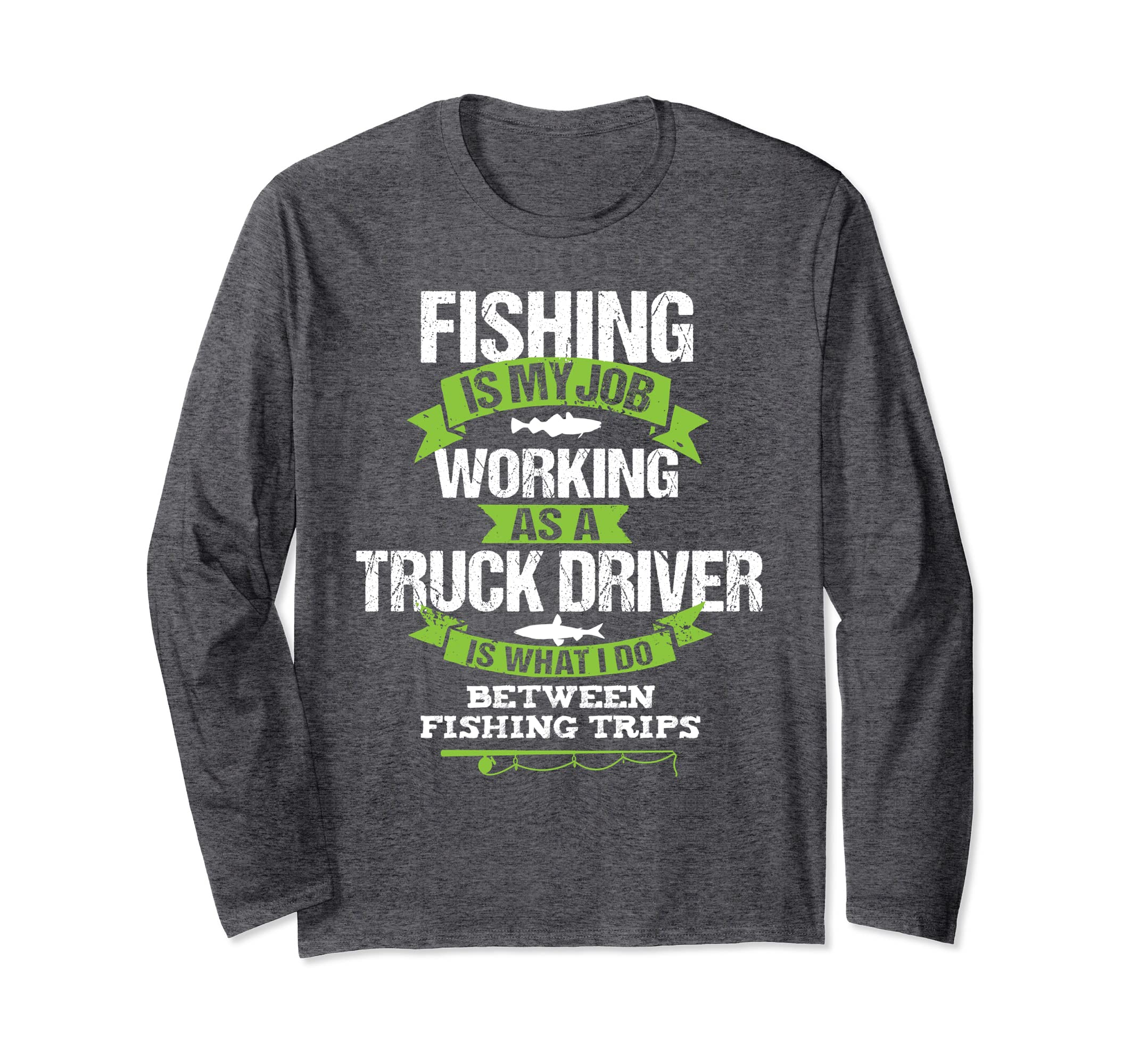Amazon com: Fishing Truck Driver Long Sleeve Shirt Trucker