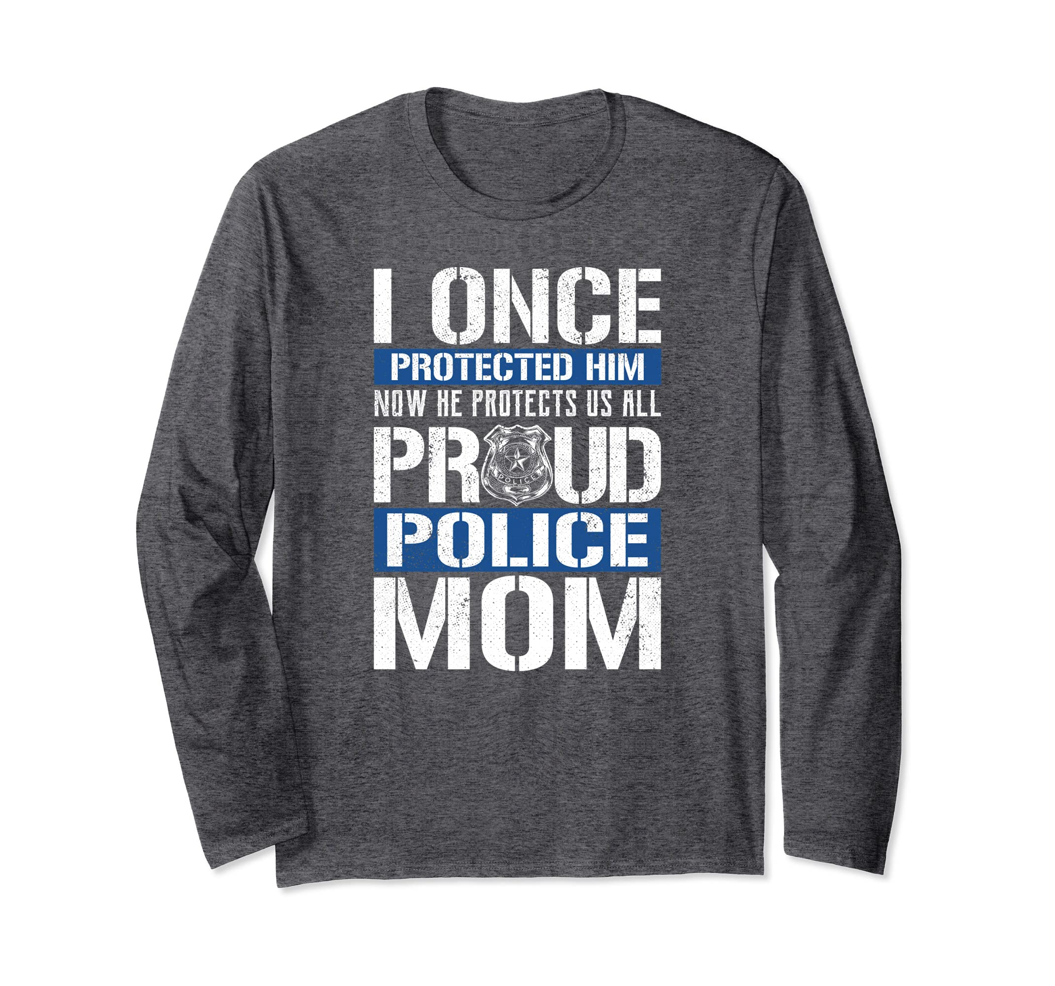 Proud Police Mom Tshirt Support Police Son-Bawle