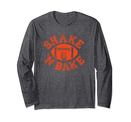 Cleveland Distressed Pro Football Fan Funny 6 | Shake N Bake Long Sleeve T Shirt